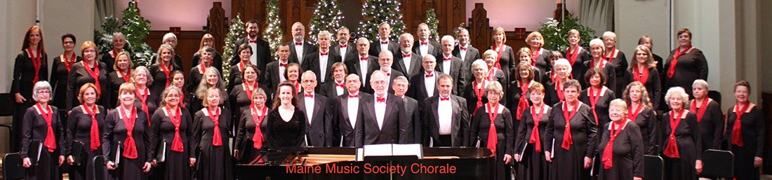 The Maine Music Society Chorale